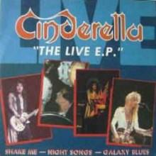 Cinderella – The Live E.P.