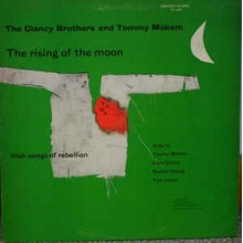 The Clancy Brothers & Tommy Makem ‎– The Rising Of The Moon (Irish Songs Of Rebellion)