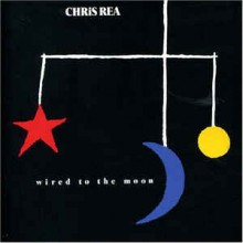 Chris Rea ‎– Wired To The Moon