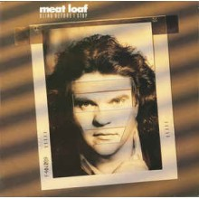 Meat Loaf ‎– Blind Before I Stop