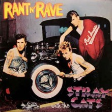 Stray Cats – Rant N' Rave With The Stray Cats
