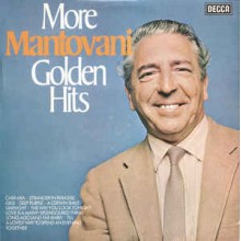 Mantovani And His Orchestra ‎– More Mantovani Golden Hits
