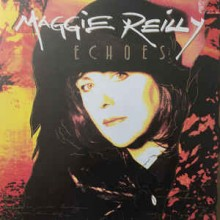 Maggie Reilly ‎– Echoes