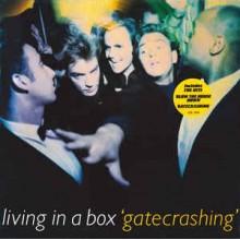 Living In A Box – Gatecrashing