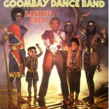 Goombay Dance Band ‎– Land Of Gold