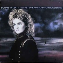 Bonnie Tyler ‎– Secret Dreams And Forbidden Fire