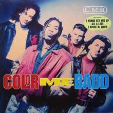 Color Me Badd – C.M.B.