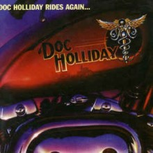 Doc Holliday ‎– Doc Holliday Rides Again...