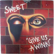 Sweet ‎– Give Us A Wink
