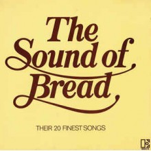 Bread ‎– The Sound Of Bread - Their 20 Finest Songs