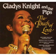 Gladys Knight And The Pips ‎– The Touch Of Love