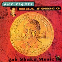 Max Romeo – Our Rights