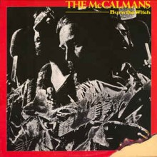 The McCalmans ‎– Burn The Witch