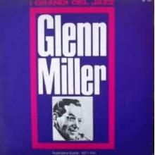 Glenn Miller – Registrazione Originale 1937 / 1942