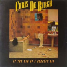 Chris de Burgh ‎– At The End Of A Perfect Day