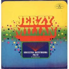 Jerzy Milian – Orkiestra Rozrywkowa PRiTV W Katowicach