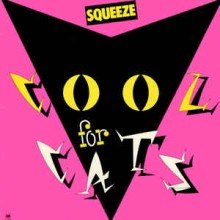 Squeeze ‎– Cool For Cats