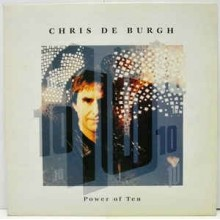 Chris de Burgh ‎– Power Of Ten