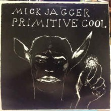 Mick Jagger ‎– Primitive Cool