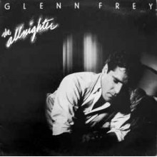 Glenn Frey ‎– The Allnighter