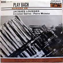 Jacques Loussier With Christian Garros And Pierre Michelot – Play Bach No. 1