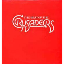 The Crusaders ‎– The Best Of The Crusaders