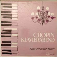Chopin - Vlado Perlemuter – Chopin Klavierabend