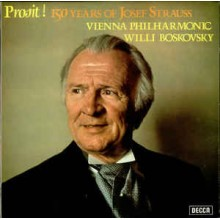 Josef Strauss : Vienna Philharmonic Orchestra* conducted by Willi Boskovsky – Prosit! 150 Years Of Josef Strauss