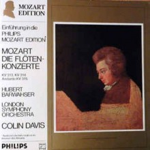 Mozart - Hubert Barwahser - London Symphony Orchestra* - Colin Davis* – Die Flötenkonzerte KV 313, KV 314, Andante KV 315
