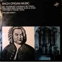 Walter Kraft, Johann Sebastian Bach – Bach Organ Music