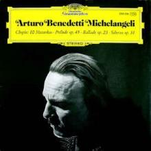Arturo Benedetti Michelangeli, Chopin* – 10 Mazurkas · Prélude Op. 45 · Ballade Op.23 · Scherzo Op. 31