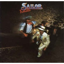 Sailor ‎– Trouble