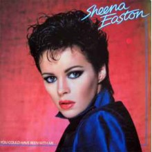 Sheena Easton ‎– You Could Have Been With Me