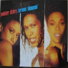 Pointer Sisters ‎– Serious Slammin'