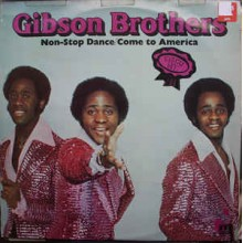 Gibson Brothers ‎– Non-Stop Dance/Come To America