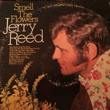 Jerry Reed ‎– Smell The Flowers