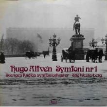 Hugo Alfvén - Stig Westerberg, Sveriges Radios Symfoniorkester – Symfoni Nr 1