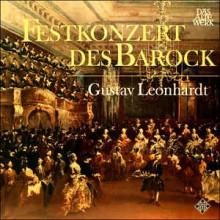 Gustav Leonhardt – Festkonzert Des Barock