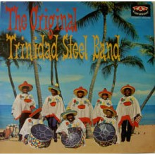 The Original Trinidad Steel Band ‎– The Original Trinidad Steel Band
