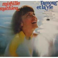 Mireille Mathieu – L'amour Et La Vie