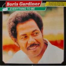 Boris Gardiner ‎– Everything To Me