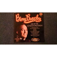 Bing Crosby ‎– Live At The London Palladium