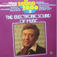 Klaus Wunderlich ‎– Sound 2000 3 The Electronic Sound Of Music