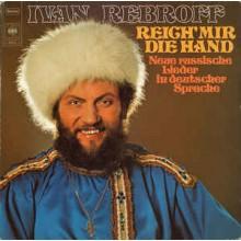 van Rebroff – Reich' Mir Die Hand