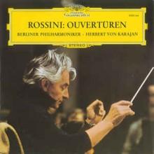 Rossini - Berliner Philharmoniker · Herbert von Karajan – Ouvertüren