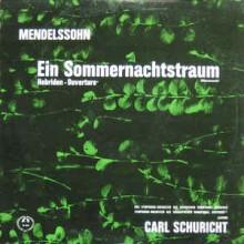 Felix Mendelssohn-Bartholdy — Carl Schuricht, Sinfonie-Orchester Des Süddeutschen Rundfunks