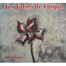 Vlado Perlemuter / Chopin – Les Valses De Chopin