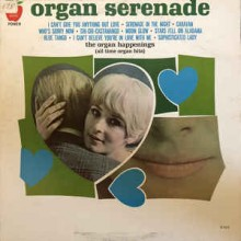 The Organ Happenings ‎– Organ Serenade