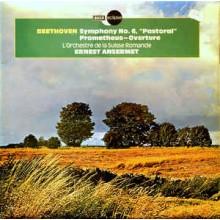 """Beethoven, L'Orchestre De La Suisse Romande, Ernest Ansermet – Symphony No. 6 """"Pastoral """" / Prometheus - Overture"""