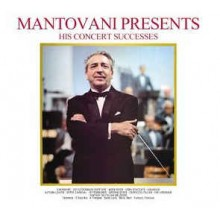 Mantovani ‎– Mantovani Presents His Concert Successes